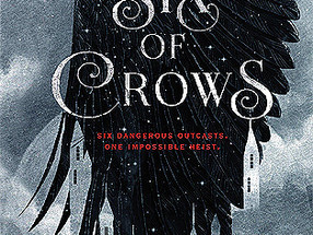 Re-read: Six of Crows by Leigh Bardugo
