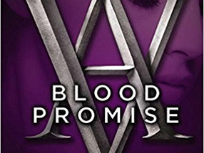 Review: Blood Promise by Richelle Mead (Spoiler-Free)