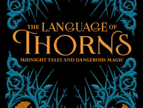 Review: The Language of Thorns by Leigh Bardugo (Spoiler-Free)