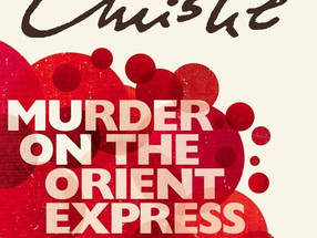 Review: Murder on the Orient Express by Agatha Christie (Spoiler-Free)