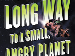 Review: The Long Way to a Small Angry Planet by Becky Chambers (Spoiler-Free)