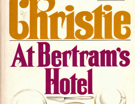 Review: At Bertram's Hotel by Agatha Christie (Spoiler-Free)