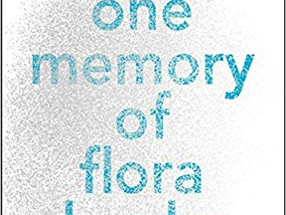 Review: The One Memory of Flora Banks by Emily Barr (Spoiler-Free)