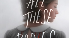 Review: All These Bodies by Kendare Blake (Spoiler-Free)