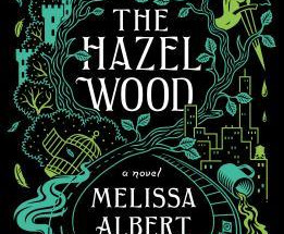 Review: The Hazel Wood by Melissa Albert (Spoiler-Free)