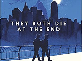 Review: They Both Die at the End by Adam Silvera (Spoiler-Free)