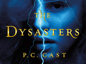 The Dysasters by P.C. Cast & Kristin Cast