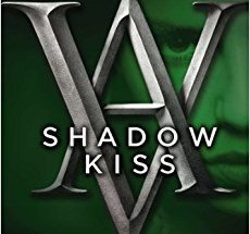 Review: Shadow Kiss by Richelle Mead (Spoiler-Free)