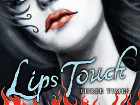 Review: Lips Touch: Three Times (Spoiler-Free)