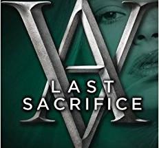 Review:  Last Sacrifice by Richelle Mead (Spoiler-Free)