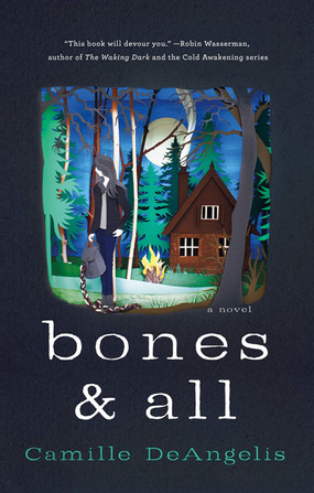Review: Bones & All by Camille DeAngelis (Spoiler-Free)