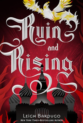 Review: Ruin & Rising by Leigh Bardugo (Re-read)