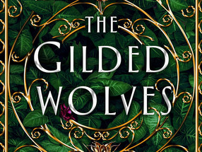 Review: The Gilded Wolves by Roshani Chokshi (Spoiler-Free)