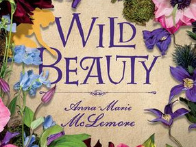 Review: Wild Beauty by Anna-Marie McLemore (Spoiler-Free)