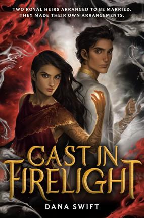 Review: Cast in Firelight by Dana Swift (Spoiler-Free)