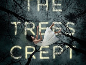 Review: And the Trees Crept In by Dawn Kurtagich (Spoiler-Free)