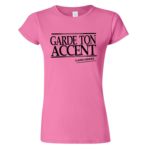 CC06 - T-shirt femme / Garde ton accent