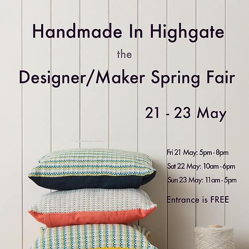 'Handmade in Highgate' DESIGNER/MAKER SPRING FAIR