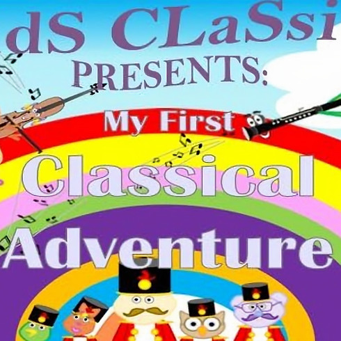 Kids Classics Presents: My First Classical Adventure (St John's Wood)