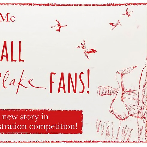 Sir Quentin Blake: Story Writing & Illustration Competition