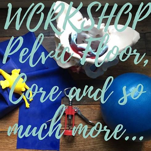 Workshop: 'Pelvic Floor, Core & so much more!'