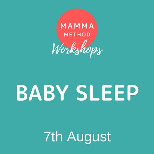 WORKSHOP: Mamma Method Class & Baby Sleep Expert Talk