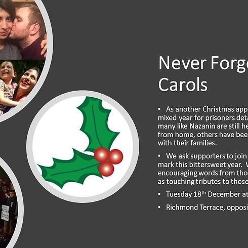 NEVER FORGOTTEN - Carols for Nazanin