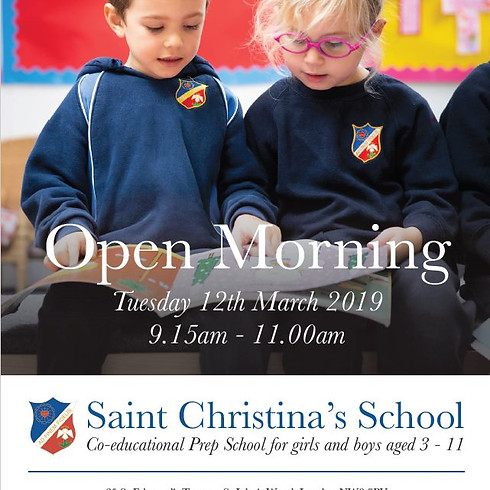 OPEN MORNING at St Christina's School
