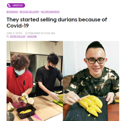 Asia One: They started selling durians because of Covid-19