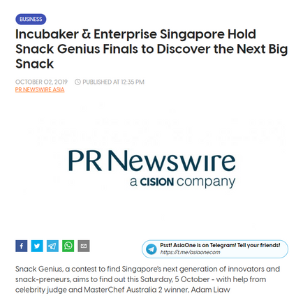 Asia One: Incubaker & Enterprise Singapore Hold Snack Genius Finals to Discover the Next Big Snack