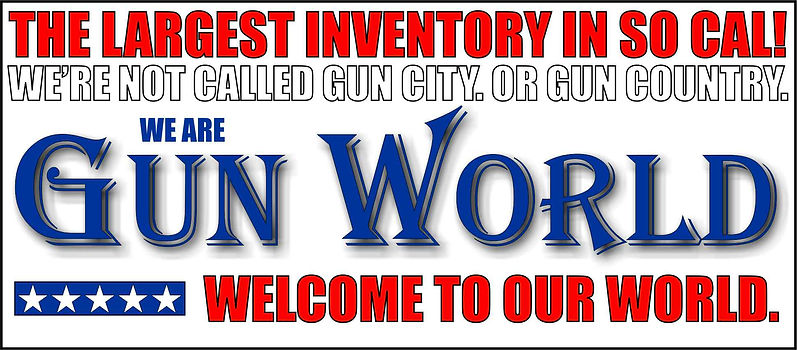 Gun World ion Burbank California Los Angeles Best Gun Store