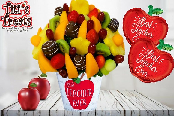"""Best Teacher Ever"" mixed fruit bouquet"