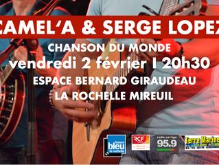 CAMEL'A & SERGE LOPEZ I Chanson du Monde I vendredi 2 février I Espace Bernard Giraudeau Mir