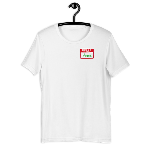 Hello Home Unisex T-Shirt