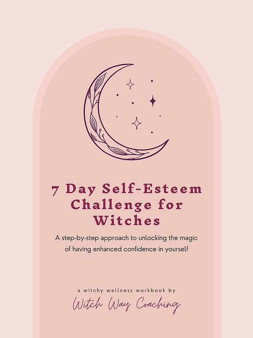 7 Day Self Esteem Challenge for Witches