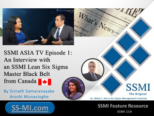 SSMI ASIA TV Episode 1: An Interview with an SSMI Lean Six Sigma Master Black Belt from Canada