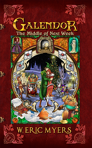 Galendor Book Cover The Middle of Next Week