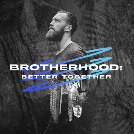 ttm_mens ministry 01. social graphic. brotherhood.jpg