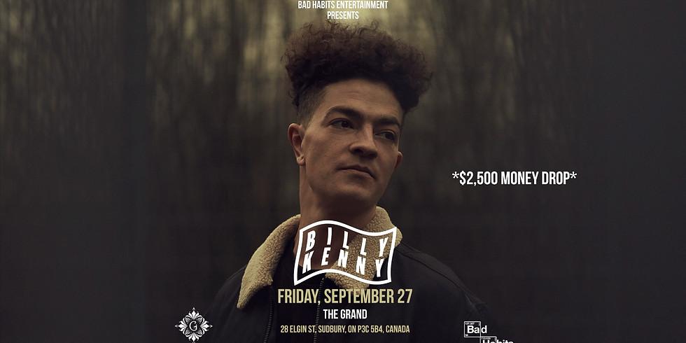Billy Kenny at The Grand Sudbury *$2500 Money Drop*