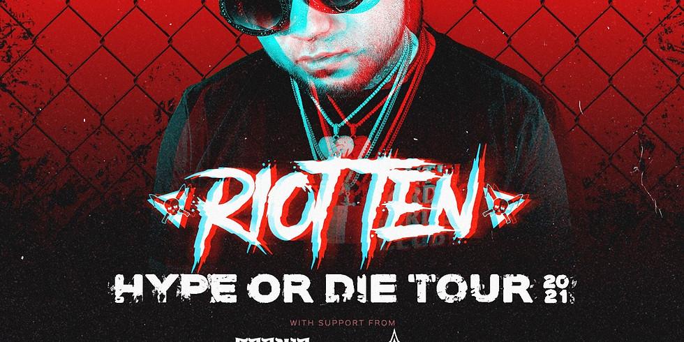 Sudbury// Riot Ten Hype or Die Tour