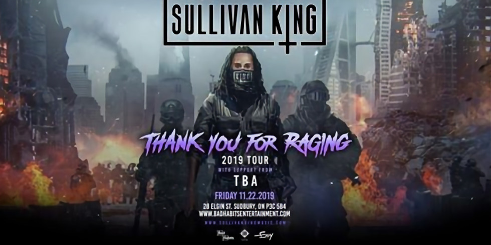 Sullivan King at The Grand Sudbury
