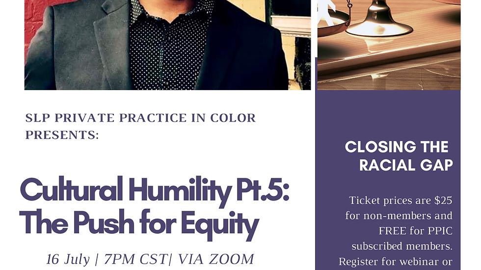 Cultural Humility Pt. 5