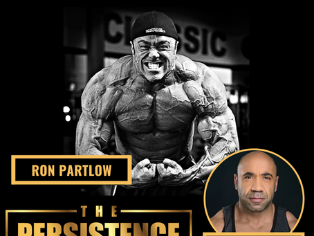 EP 51 - 2 Steps To Colossal Gains Even If You're 40+ (with Ron Partlow)