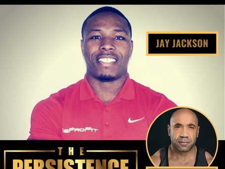 EP 37 - How to Go from Broke to Being a Successful Fitness Coach in 10x Speed with Jay Jackson