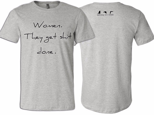 Women Get Shit Done T-shirt