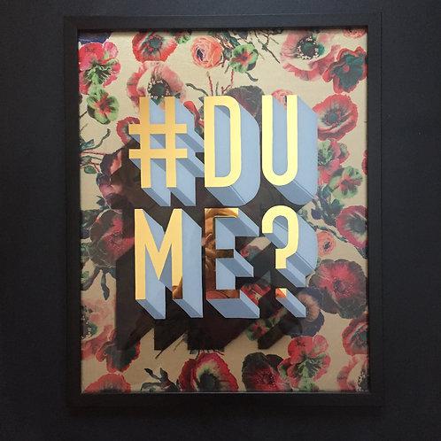 #DUME?