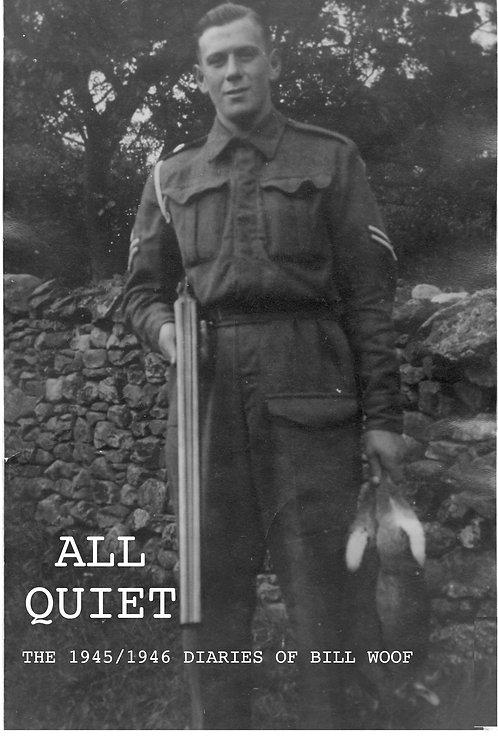 All Quiet (inc UK p&p)
