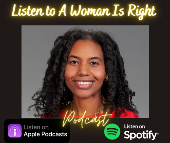 A Woman Is Right Podcast