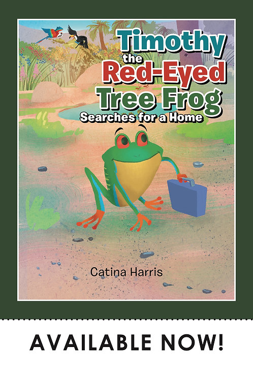 Timothy the Red-Eyed Tree Frog Searches for a Home