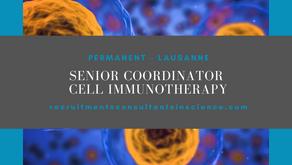 Senior Coordinator -Cell Immunotherapy -Lausanne